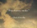 Psychiatry-sucks